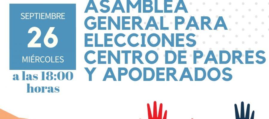 ASAMBLEA GENERAL DE APODERADOS: ELECCIÓN DIRECTIVA CENTRO DE PADRES