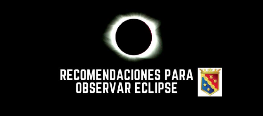 ¡Se viene el Eclipse! Recomendaciones para la observación