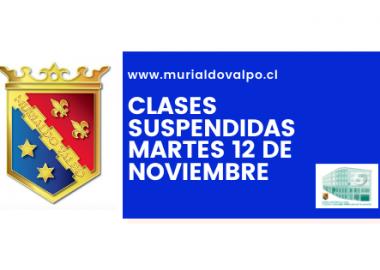 Clases Suspendidas: Martes 12 de noviembre