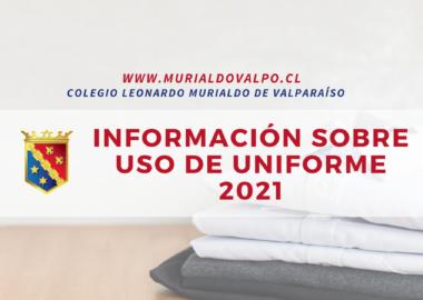 UNIFORME ESCOLAR: Información sobre el uso para el 2021