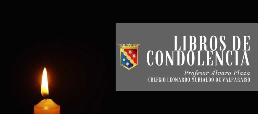 Libro de Condolencias: Profesor Álvaro Plaza